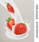milk splash and strawberry 3d... | Shutterstock .eps vector #559327681