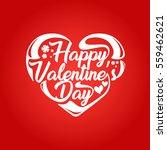 modern romantic happy valentine ... | Shutterstock .eps vector #559462621