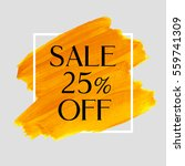 sale 25  off sign over grunge... | Shutterstock .eps vector #559741309