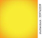 halftone pop art vector... | Shutterstock .eps vector #559763539