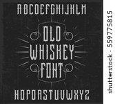 handcrafted 'old whiskey' font... | Shutterstock .eps vector #559775815
