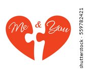 me and you. two pieces of heart.... | Shutterstock .eps vector #559782421