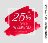 sale weekend 25  off sign over... | Shutterstock .eps vector #559796665