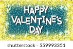 happy valentine's day unusual... | Shutterstock .eps vector #559993351