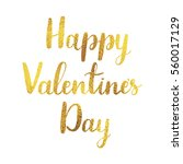 happy valentines day lettering. ... | Shutterstock .eps vector #560017129