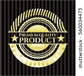 premium quality product shiny... | Shutterstock .eps vector #560034475
