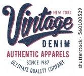 vintage typography  t shirt... | Shutterstock .eps vector #560100529