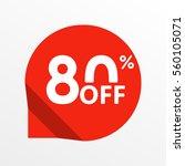 sale tag icon. 80 percent off.... | Shutterstock . vector #560105071