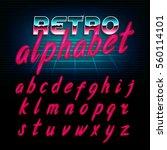 80's retro alphabet font. glow... | Shutterstock .eps vector #560114101