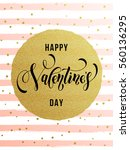 vector gold valentine day text... | Shutterstock .eps vector #560136295