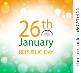 republic day india banner with... | Shutterstock .eps vector #560249455