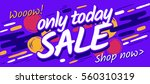 only today sale. shop now.... | Shutterstock .eps vector #560310319