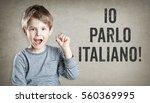 boy says he speaks italian  on... | Shutterstock . vector #560369995