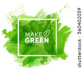 green watercolor paint with... | Shutterstock .eps vector #560402059