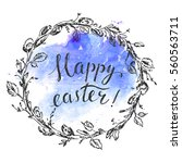 hand drawn easter card with... | Shutterstock .eps vector #560563711