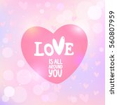 happy valentines day text on... | Shutterstock .eps vector #560807959