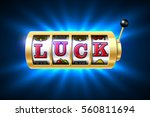 luck word on slot machine ...   Shutterstock .eps vector #560811694
