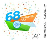 republic day 68th celebration... | Shutterstock .eps vector #560906329