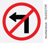 no left turn traffic sign | Shutterstock .eps vector #561022759