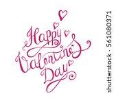 valentines day background. hand ... | Shutterstock .eps vector #561080371