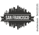 san francisco skyline stamp... | Shutterstock .eps vector #561122131