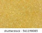gold glitter texture christmas...   Shutterstock . vector #561198085