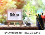 balance   business concept text ... | Shutterstock . vector #561281341