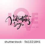 happy valentines day lettering... | Shutterstock .eps vector #561321841