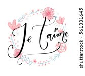 je'taime. french saying means i ... | Shutterstock .eps vector #561331645
