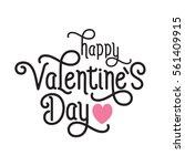 saint valentines day lettering | Shutterstock .eps vector #561409915