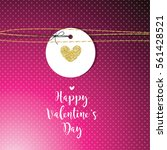 valentine's card with copy... | Shutterstock .eps vector #561428521