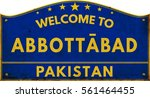 Welcome To Abbottabad Pakistan...