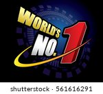 world s number one  no.1... | Shutterstock .eps vector #561616291