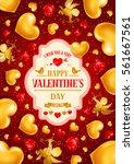 valentines day congratulation... | Shutterstock .eps vector #561667561