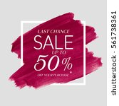 sale final up to 50  off sign... | Shutterstock .eps vector #561738361