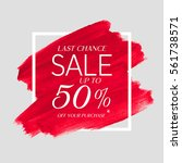 sale final up to 50  off sign... | Shutterstock .eps vector #561738571
