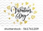 gold valentine day calligraphy...   Shutterstock .eps vector #561761209
