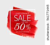 sale final up to 50  off sign... | Shutterstock .eps vector #561771445
