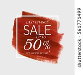 sale final up to 50  off sign... | Shutterstock .eps vector #561771499