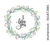 i love you hand lettering text. ... | Shutterstock .eps vector #561872881