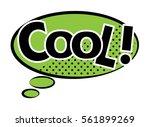 cool  speech bubble in retro... | Shutterstock .eps vector #561899269