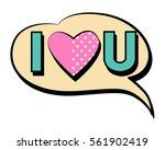 i love you speech bubble in... | Shutterstock .eps vector #561902419