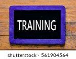 training   blackboard chalk... | Shutterstock . vector #561904564