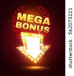 mega bonus retro banner.... | Shutterstock .eps vector #562073221
