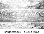 distressed grainy wood overlay... | Shutterstock .eps vector #562157065
