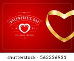 happy valentines day greeting... | Shutterstock .eps vector #562236931