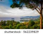 landscape of phuket view point  ... | Shutterstock . vector #562239829