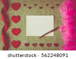 valentine's day card on fabric... | Shutterstock . vector #562248091