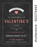 happy valentines day party... | Shutterstock .eps vector #562276465