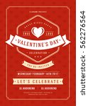 happy valentines day party... | Shutterstock .eps vector #562276564